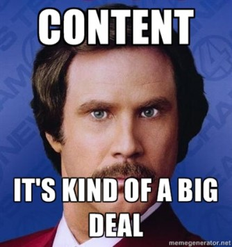 Content is kind of a big deal.